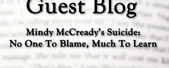 GUEST BLOG #1 – Mindy McCready's Suicide: No One To Blame, Much To Learn
