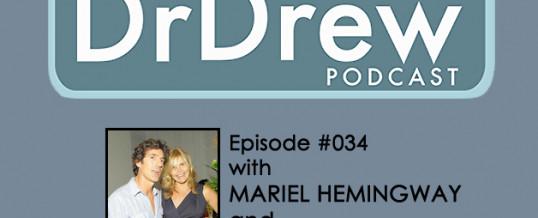 #034: Mariel Hemingway and Bobby Williams