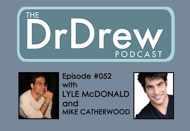 #052: Lyle McDonald and Mike Catherwood