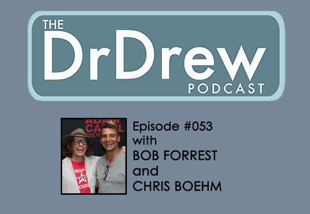 #053: Chris Boehm and Bob Forrest