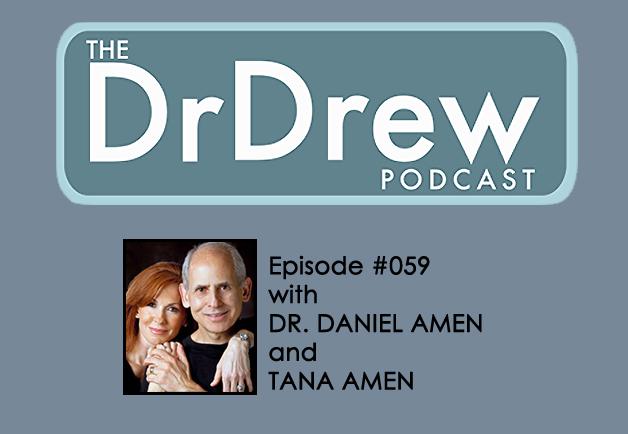#059: Dr. Daniel Amen and Tana Amen