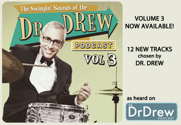 The Swingin' Sound of the Dr. Drew Podcast