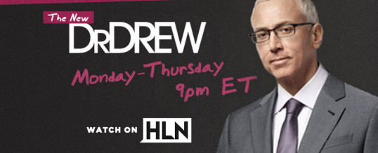 Watch Dr. Drew On HLN!