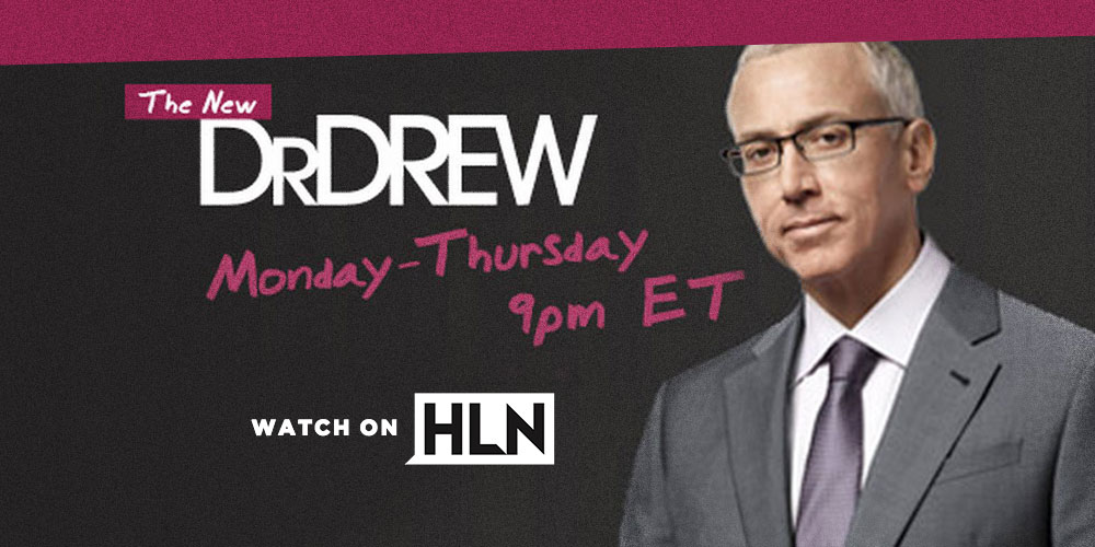 Watch Dr. Drew On HLN!