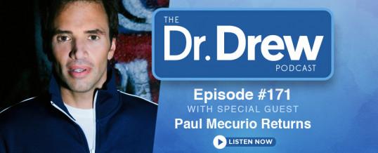 #171: Paul Mecurio Returns