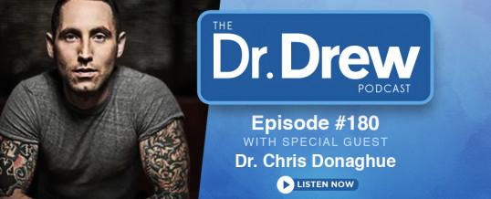 #180: Dr. Chris Donaghue