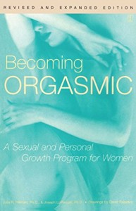 Becoming-Orgasmic-A-Sexual-and-Personal-Growth-Program-for-Women-0