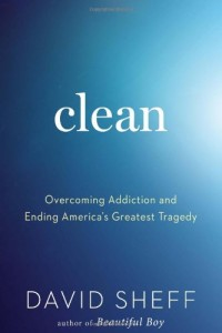 Clean-Overcoming-Addiction-and-Ending-Americas-Greatest-Tragedy-0