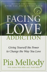 Facing-Love-Addiction-Giving-Yourself-the-Power-to-Change-the-Way-You-Love-0