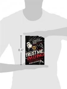 Trust-Me-Im-Lying-Confessions-of-a-Media-Manipulator-0-0
