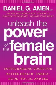 Unleash-the-Power-of-the-Female-Brain-Supercharging-Yours-for-Better-Health-Energy-Mood-Focus-and-Sex-0
