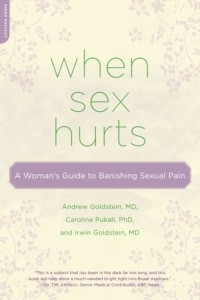 When-Sex-Hurts-A-Womans-Guide-to-Banishing-Sexual-Pain-0