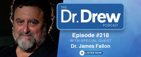 #218: Dr. James Fallon