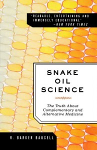 Snake-Oil-Science-The-Truth-About-Complementary-and-Alternative-Medicine-0