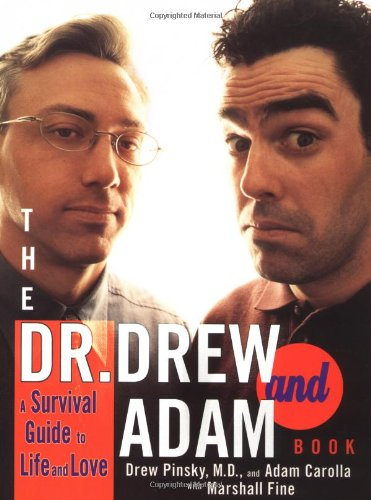 The-Dr-Drew-and-Adam-Book-A-Survival-Guide-To-Life-and-Love-0