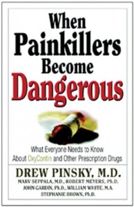 When-Painkillers-Become-Dangerous-What-Everyone-Needs-to-Know-About-OxyContin-and-other-Prescription-Drugs-0