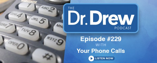 #229: Listener Phone Calls