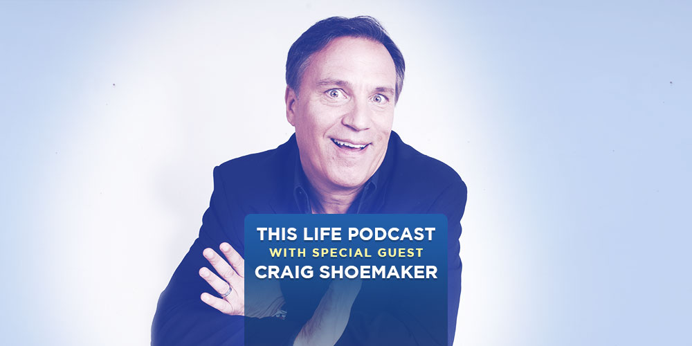 Craig Shoemaker On This Life Podcast!