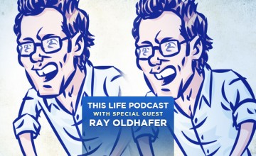 ray-oldhafer-this-life-podcast