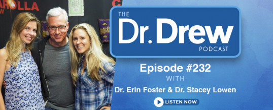 #233: Dr. Erin Foster and Dr. Stacey Lowen