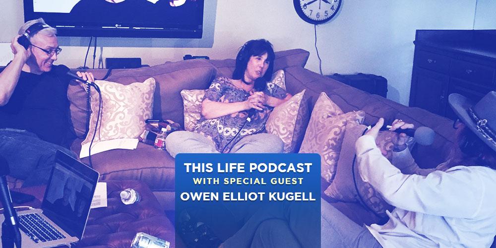 Owen Elliot-Kugell On This Life Podcast!