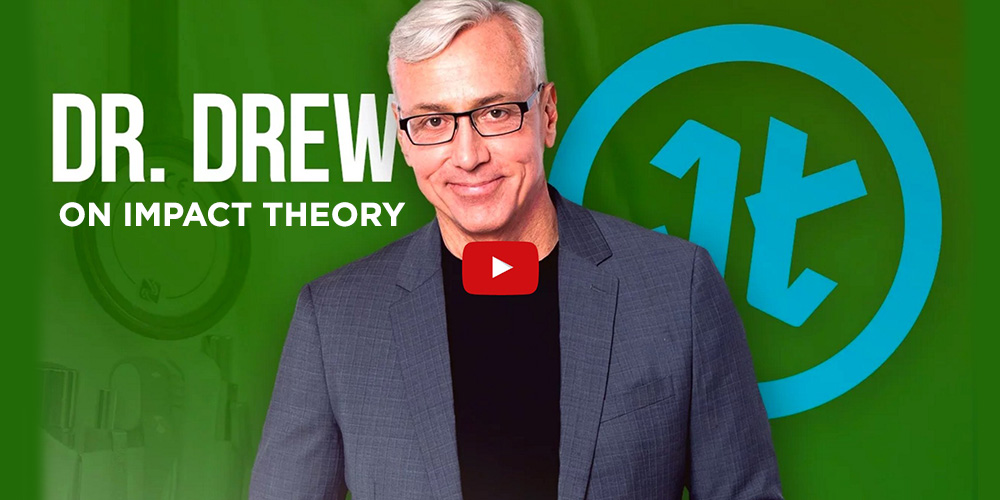 Constructing Your Sense of Self And Finding Happiness: Watch Dr. Drew On Impact Theory