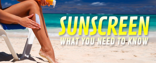 What You Need to Know About Sunburns and Sunscreens