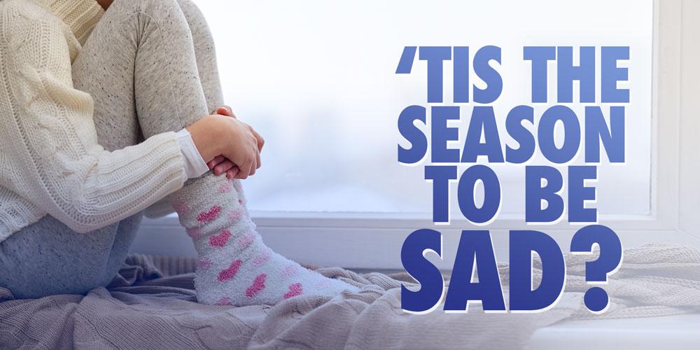 'Tis The Season to be…Sad???