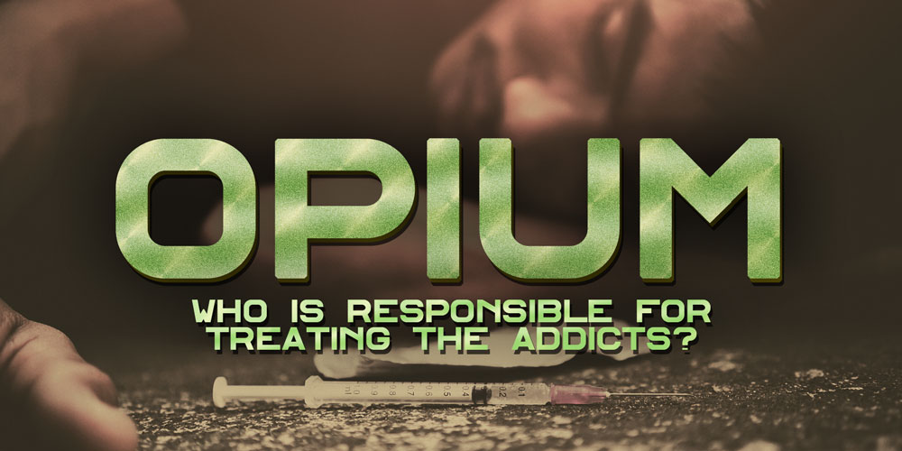 Who is Responsible for Treating the Addicts? [History Of Opium: Part 7]