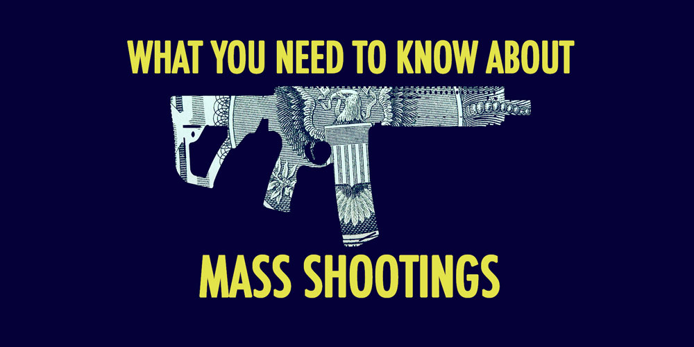 What You Need To Know About Mass Shootings