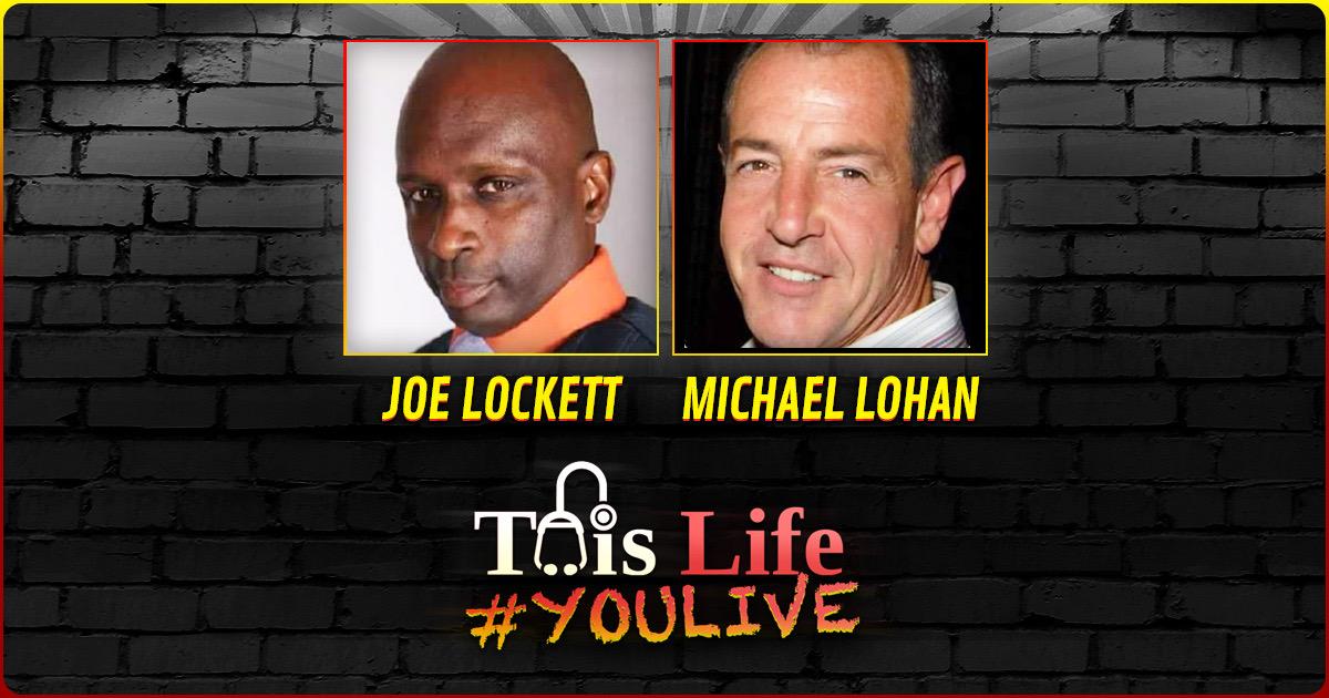 #YouLive 128 – Joe Lockett And Michael Lohan