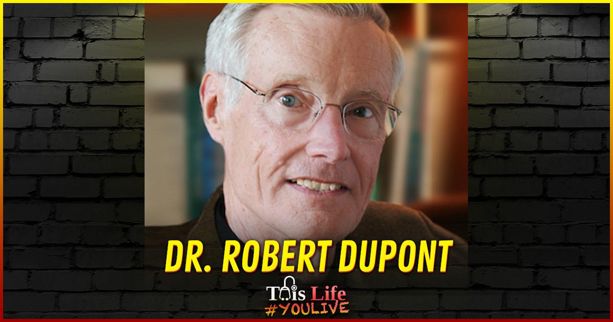 #YOULIVE 136 – Dr Robert DuPont
