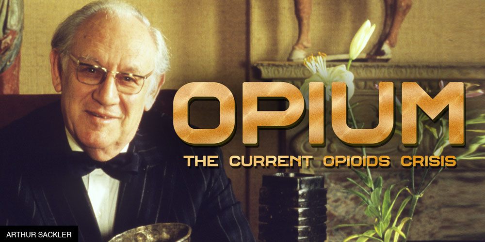 The Current Opioids Crisis [History Of Opium: Part 11]