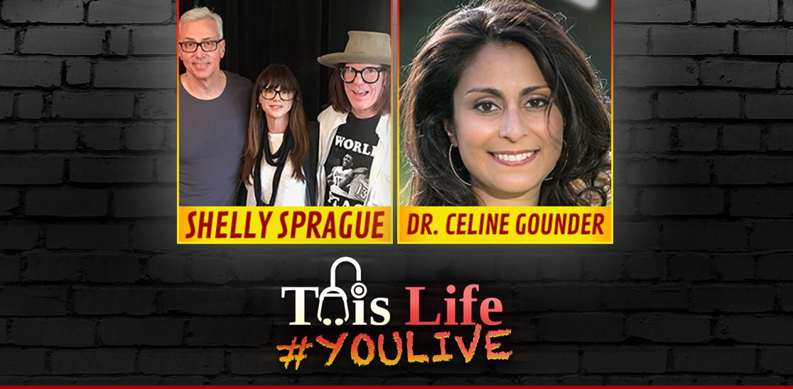 #YOULIVE 141 – Celene Gounder MD & Shelly Sprague