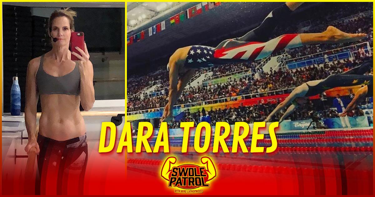 Swole Patrol 16 : Olympian Dara Torres