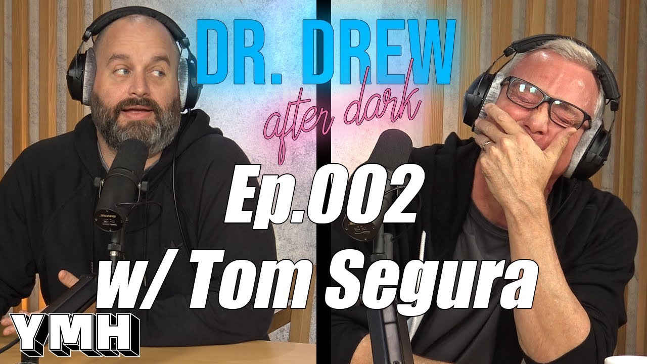Tom Segura – Ep 002 – #DrDAD
