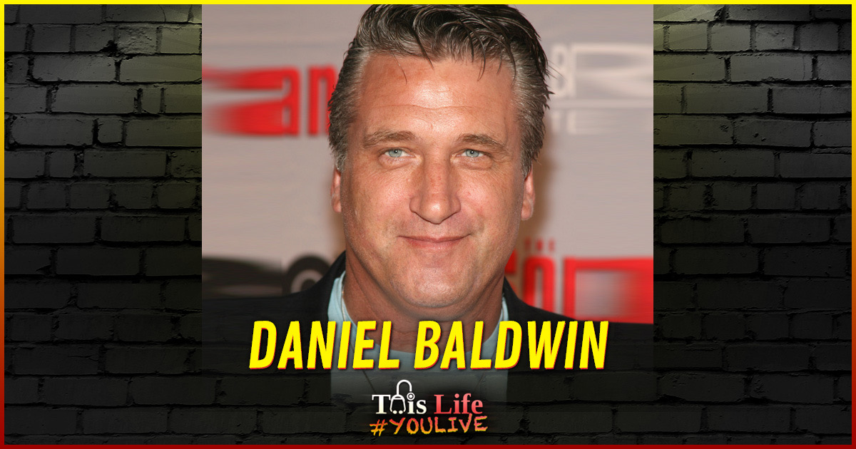 #YOULIVE 173 – Daniel Baldwin