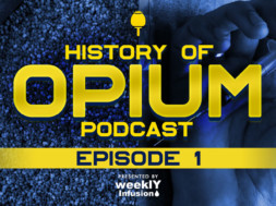 History-Of-Opium-Podcast—Episode-1—Dr-Drew-2019