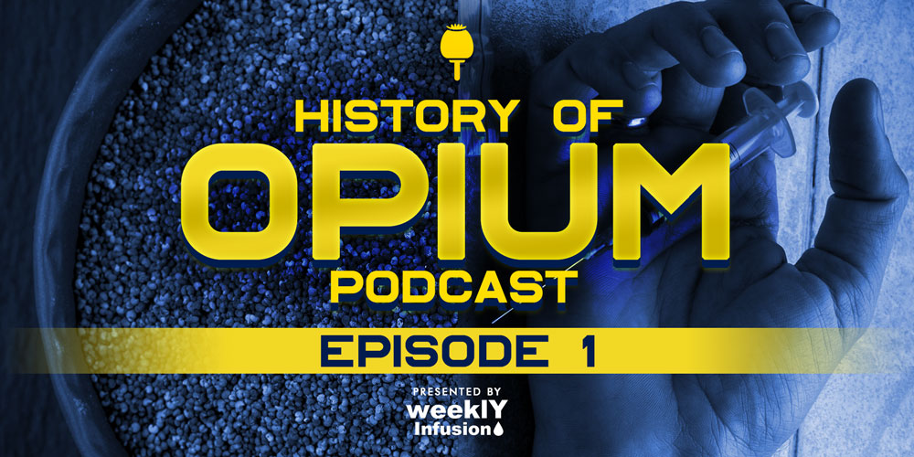 Historian Kenaz Filan – History Of Opium Podcast – Episode 1