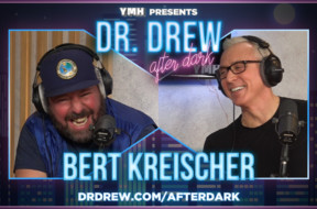dr-drew-after-dark-promo-WIDE–Bert-Kreischer