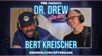 dr-drew-after-dark-promo-WIDE–Bert-Kreischer