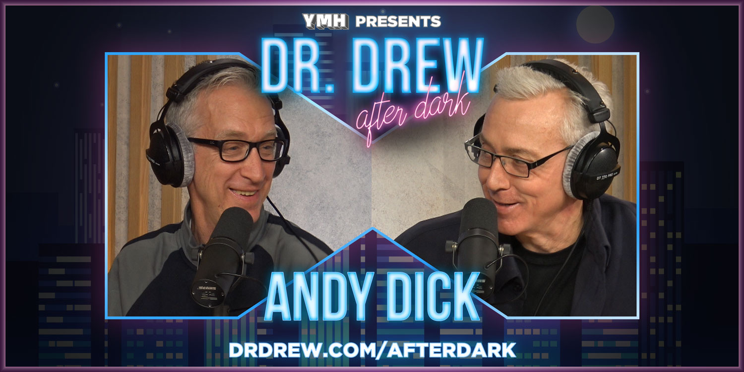 Andy Dick #DrDAD Ep. 08