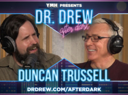 dr-drew-after-dark-promo-WIDE–Duncan-Trussell