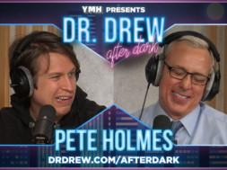 PROMO-DrDrewAfterDark-WIDE– Pete Holmes