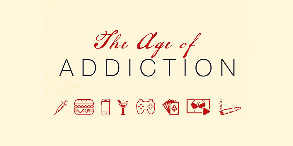 Prescribed Reading – The Age of Addiction: How Bad Habits Became Big Business by Dr. David Courtwright