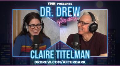 dr-drew-after-dark—WIDE—claire-titelman