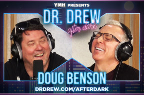 dr-drew-after-dark—promo—WIDE—Doug-Benson