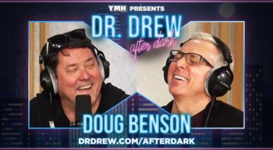 dr-drew-after-dark—promo—WIDE—Doug-Benson
