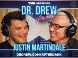 PROMO-DrDrewAfterDark-WIDE– Justin Martindale