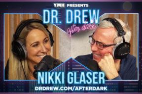 PROMO-DrDrewAfterDark-WIDE– Nikki Glaser